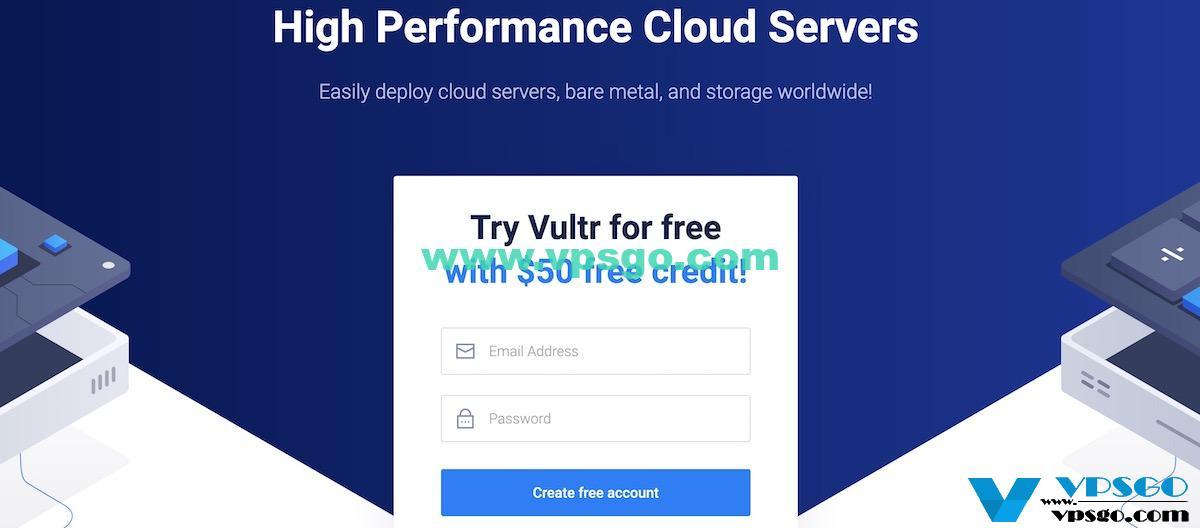 Vultr限时优惠:注册新用户送免费50美元